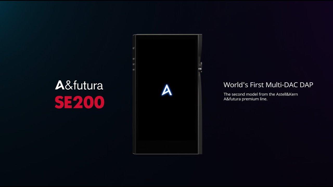 Astell&Kern A&futura SE200 — Знакомство с плеером